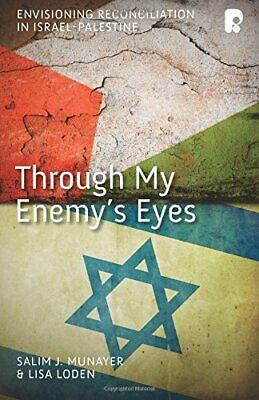 Through My Enemys Eyes by Munayer, Loden  New 9781842277485 Fast Free Shipping..