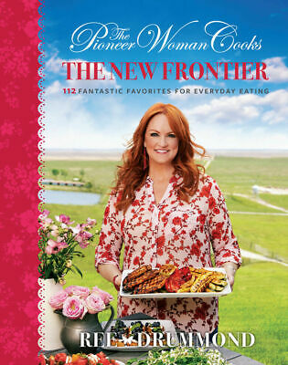 Signed Ree Drummond The Pioneer Woman Cooks The New Frontier 112 Fantastic