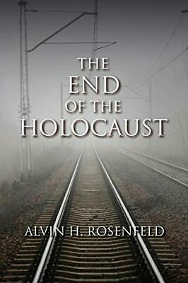 The End of the Holocaust, Rosenfeld, H. New 9780253011978 Fast Free Shipping,,