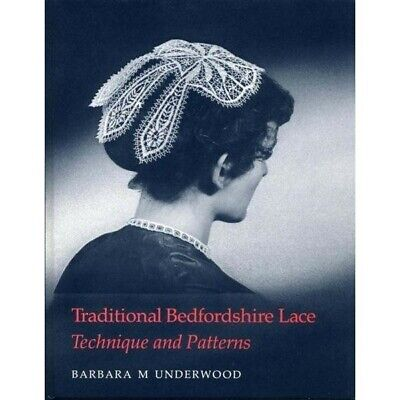 """Traditional Bedfordshire Lace""by Barbara M Underwood. Bobbin lace book"