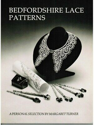 """Bedfordshire Lace Patterns"""" By Margaret Turner A Bobbin Lace Book"""