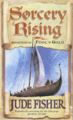 Sorcery Rising: Of Fools Gold Bk.1, Fisher, Jude, Used; Good Book