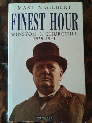 Churchill, Winston S.: Finest Hour v.6: Finest Hour Vol 6, Martin Gilbert, Used;