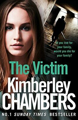 The Victim (The Mitchells and OHaras Trilogy, Book 3), Chambers, Kimberley, Used