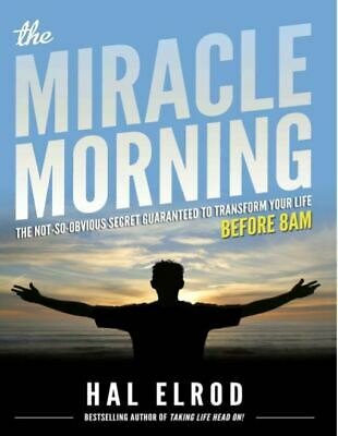 🔥 Exclusive 🔥 The Miracle Morning: By Hal Elrod   📖 (E-B OOK)  P DF 📖