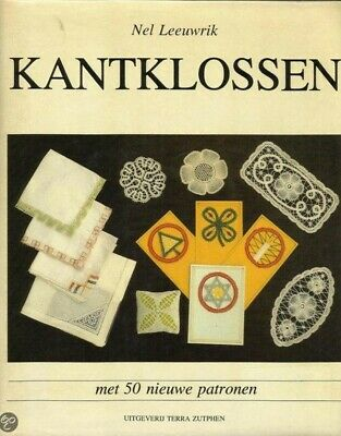 """Kantklossen"" by Nel Leeuwrik, a bobbin lace book with 50 new patterns"