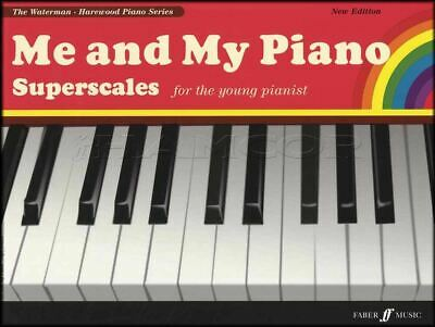 Me and My Piano Superscales Scale Sheet Music Book Waterman Harewood