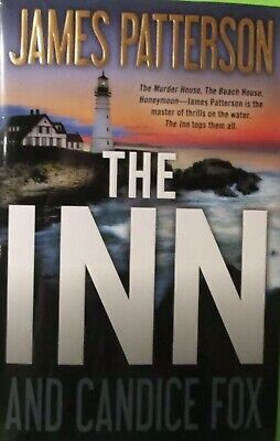 ~~ THE INN ~~ James Patterson & Candice Fox (2019) First ed Dust Jacket