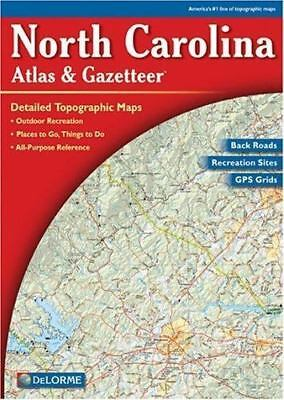 North Carolina Atlas & Gazetteer [Delorme Atlas & Gazetteer]