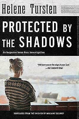 Protected by the Shadows (An Irene Huss Investigation), Tursten, Helene, Good Bo