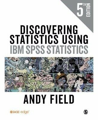discovering statistics using IBM Spss Statistics 5th edition Andy Field