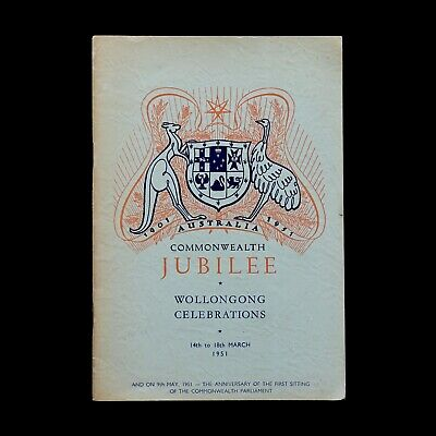 COMMONWEALTH Jubilee : Wollongong Celebrations Programme 1951 - booklet