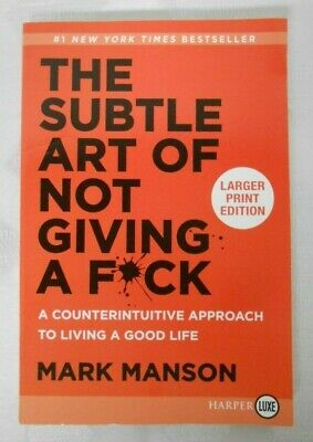 The Subtle Art of Not Giving A F*ck, Mark Manson, Soft Cover, Large  Print NEW
