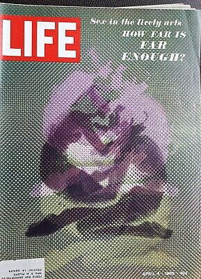 Life Magazine, 1969 April 4, 1969 - Sensuality in the arts/HOW FAR IS FAR ENOUGH
