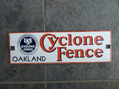 """VINTAGE 1950's USS CYCLONE FENCE PORCELAIN SIGN 13-1/2"""" x 4-1/4""""  NICE SIGN"""