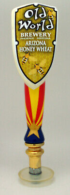 Old World Brewery ~ Phoenix, AZ Beer Tap Handle ~ Arizona Honey Wheat