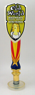 Old World Brewery ~ Phoenix, AZ Beer Tap Handle ~ Nitro Blonde
