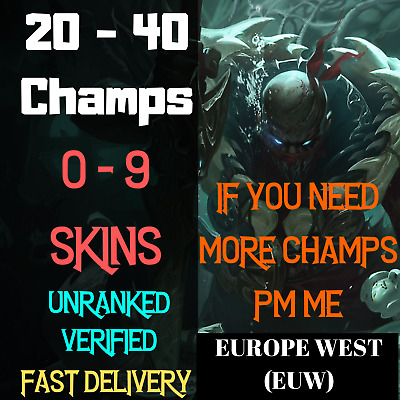 League Of Legends 20-40 Champs Account LOL Euw Smurf Skins BE Unranked Level 30