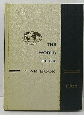 1963 World Book Encyclopedia Reviewing Events of Year 1962 Annual Supplement