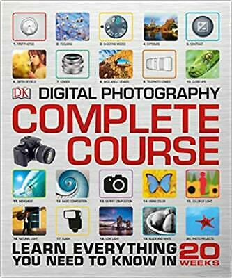 Digital Photography Complete Course: Learn Everything by David Taylor HARDCOVER
