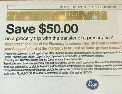 $50 Kroger Coupon with a Pharmacy Prescription Transfer Expires 12/01/2019