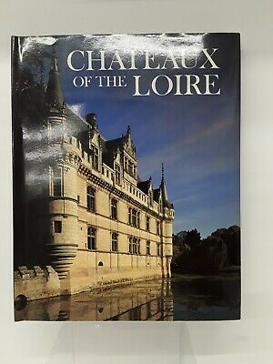 Newsweek Wonders of Man Chateaux of the Loire
