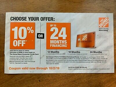 Home Depot Coupon 10% Off Or 24 Month Financing, Exp 10/02/19 In-store OR online