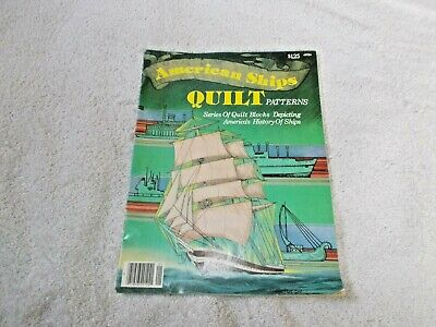 American Ships Quilt Patterns 1977 Kemis Rodgers Editor #49124