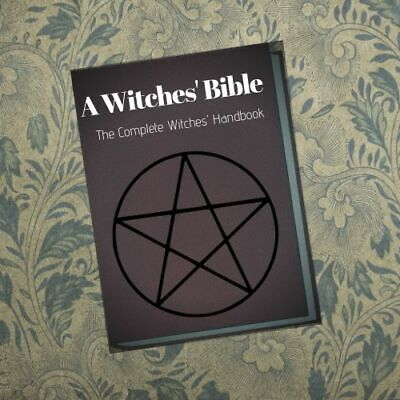 """"""" A Witches' Bible """" - Digital Book -  Witch Handbook Covens Witchcraft Spells"""