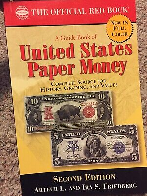 A Guide Book of United States Paper Money 2nd Ed. (Official Red Book)