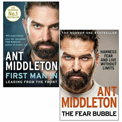 Ant Middleton 2 Books Collection Set The Fear Bubble, First Man In NEW