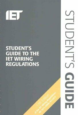 Student's Guide to the IET Wiring Regulations by Steven Devine 9781785610783