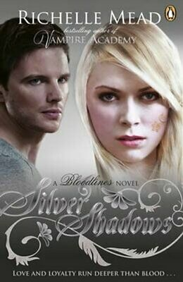 Bloodlines: Silver Shadows (book 5) by Richelle Mead 9780141350189 | Brand New