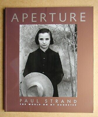 Aperture 135. Paul Strand: The World on My Doorstep.