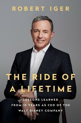 The Ride of a Lifetime: Lessons..CEO of the Walt Disney..by Robert Iger HARDC...