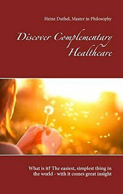 Discover Complementary Healthcare, Duthel 9783744893428 Fast Free Shipping-,