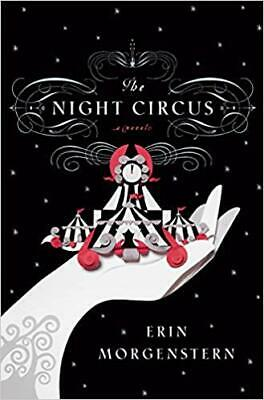 The Night Circus HARDCOVER 2011 by Erin Morgenstern