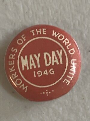 May Day Button Badge 1946 Workers Of The World Unite Maker Patrick N Fitzroy