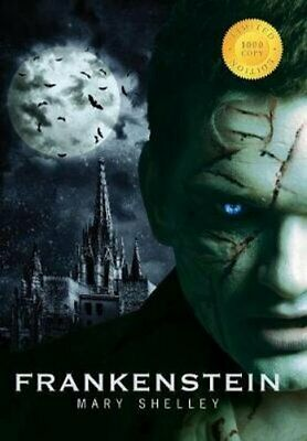 Frankenstein (1000 Copy Limited Edition) by Mary Shelley 9781772266849