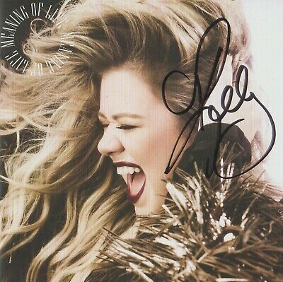 Kelly Clarkson MEANING OF LIFE CD THE VOICE BRAND NEW AUTOGRAPHED SIGNED