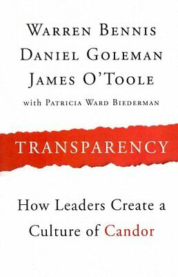 Transparency How Leaders Create a Culture of Candor 9781118771648 | Brand New