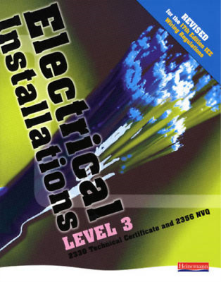Electrical Installations Level 3 2330 Technical Certificate & 2356 NVQ Student B