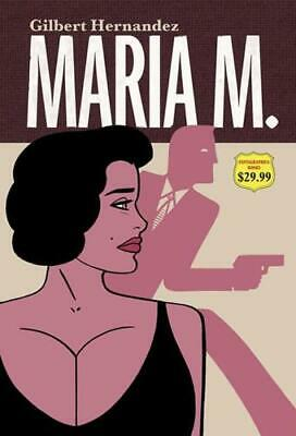 Maria M. Book 2 by Gilbert Hernandez (author)