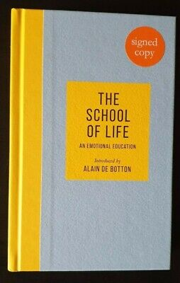 An Emotional Education by The School of Life and SIGNED by Alain de Botton NEW