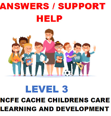 Cache Ccld Level 3 Diploma For Childrens Care Learning And Development Answers