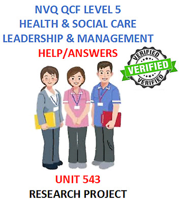 Undertake A Research Project Unit 543 Diploma Level 5 Health And Social Care