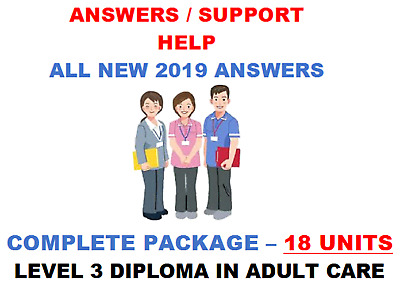 NVQ Diploma in Care LEVEL 3 COMPLETE PACKAGE 18 UNITS-BRAND NEW ANSWERS/SUPPORT