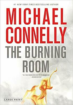 The Burning Room (A Harry Bosch Novel) HARDCOVER 2014 by Michael Connelly