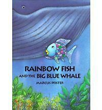 The Rainbow Fish and the Big Blue Whale (Hardcover), Marcus Pfister
