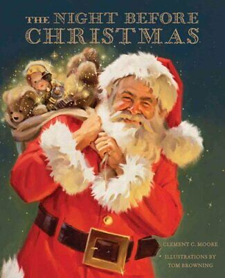 The Night Before Christmas by Tom Browning 9781454913559 | Brand New